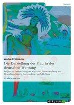 Die Darstellung der Frau in der deutschen Werbung
