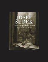 Josef Sudek - The Window of My Studio