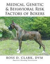 Medical, Genetic & Behavioral Risk Factors of Boxers