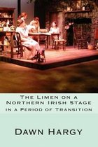 The Limen on a Northern Irish Stage