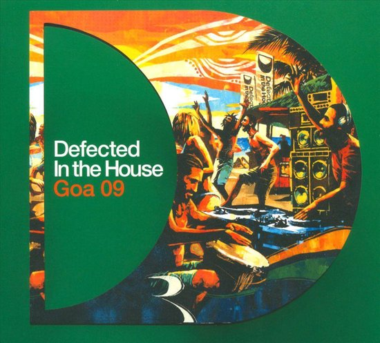 Defected In The House Goa 09