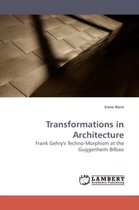 Transformations in Architecture