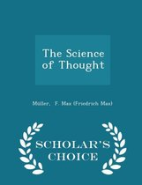 The Science of Thought - Scholar's Choice Edition