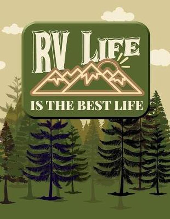 RV Life Is the Best Life