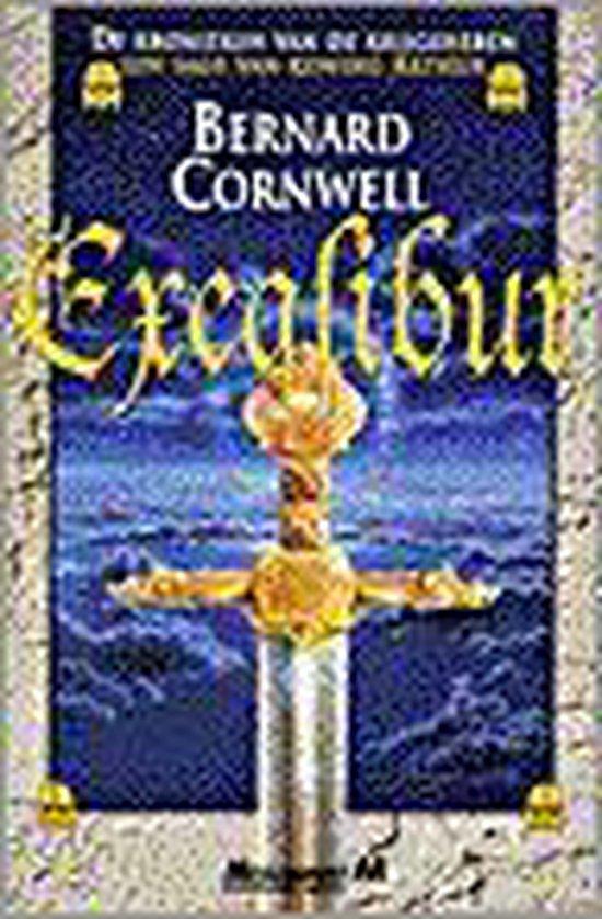 De kronieken van de krijgsheren 3. Excalibur - Bernard Cornwell |