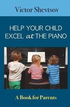 Help Your Child Excel at the Piano