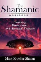 The Shamanic Workbook I