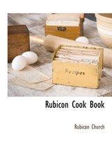 Rubicon Cook Book