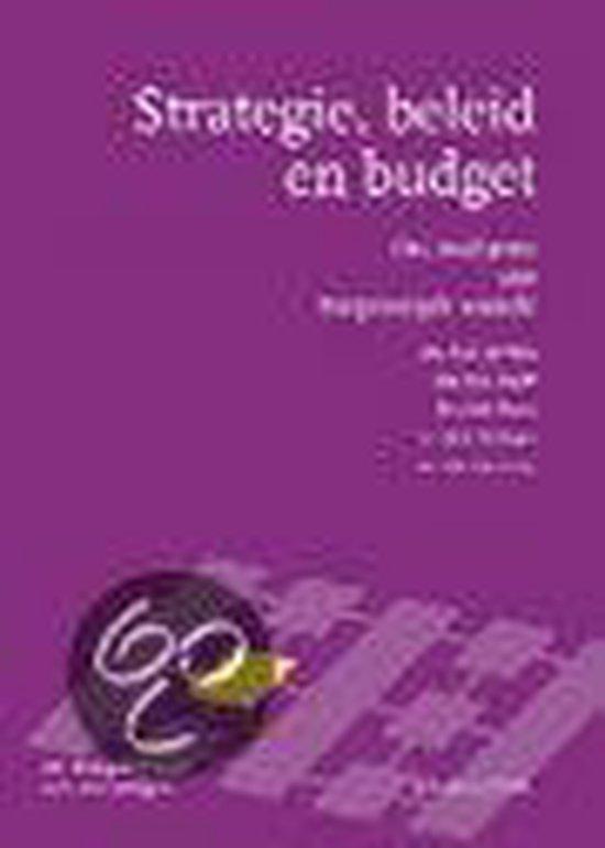 Strategie, beleid en budget - W.D. ten Have  