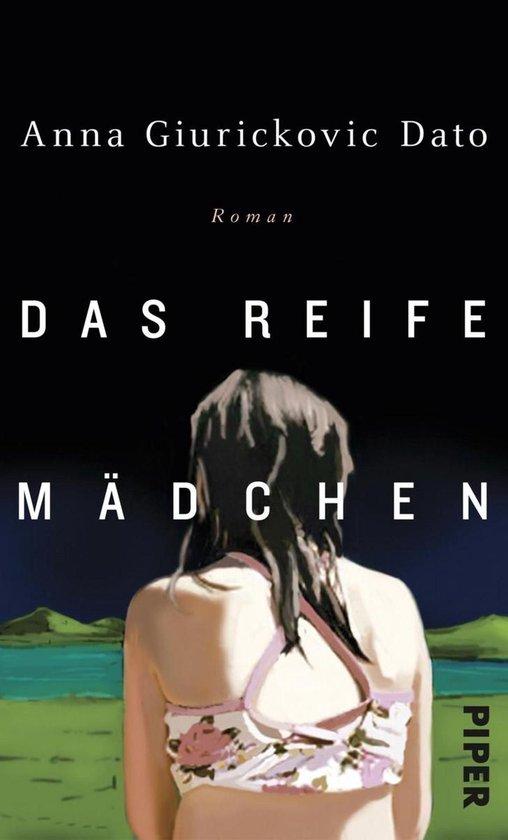 Boek cover Das reife Mädchen van Anna Giurickovic Dato (Onbekend)