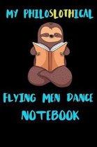 My Philoslothical Flying Men Dance Notebook