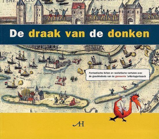 De Draak Van De Donken - Yke Schotanus  