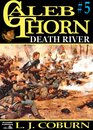 Caleb Thorn 5: Death River