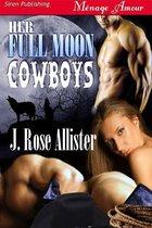 Her Full Moon Cowboys