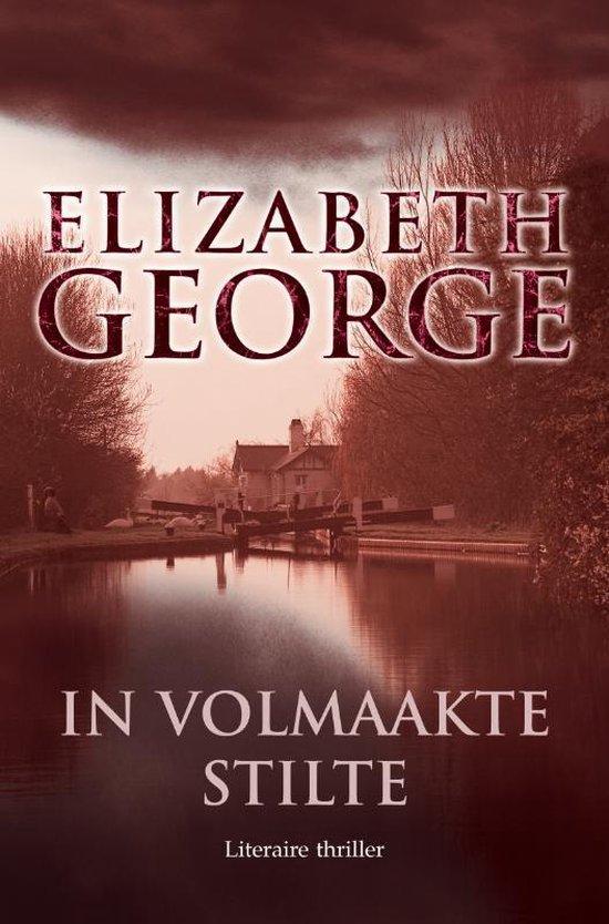 Inspecteur Lynley-Mysterie 13 - In volmaakte stilte - Elizabeth George |