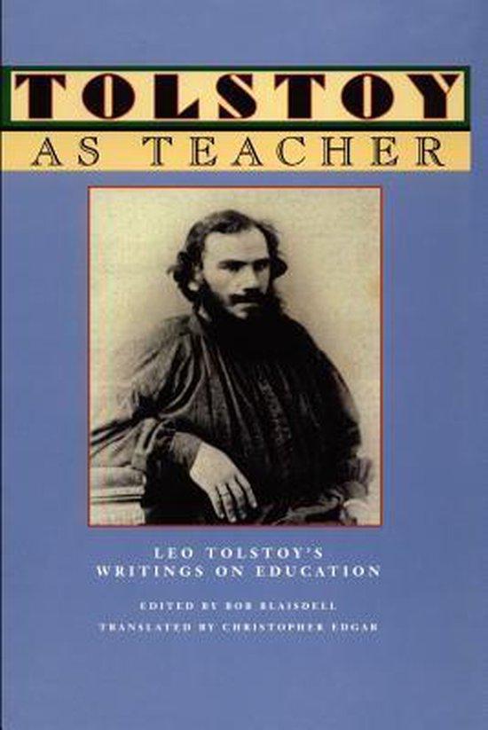 Boek cover Tolstoy as Teacher van Count Leo Nikolayevich Tolstoy,  (Paperback)
