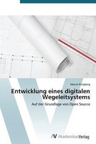 Entwicklung Eines Digitalen Wegeleitsystems