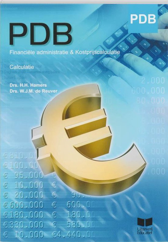 PDB - Financiële administratie & Kostprijscalculatie - H.H. Hamers  