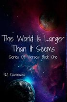 The World Is Larger Than It Seems