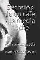 Secretos de un caf a la media noche
