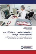 An Efficient Lossless Medical Image Compression