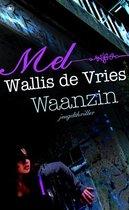 Waanzin  - midprice
