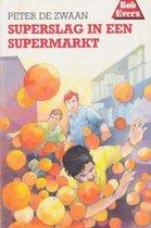 Bob Evers 37: Superslag in een supermarkt
