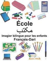 Fran ais-Dari cole Imagier Bilingue Pour Les Enfants