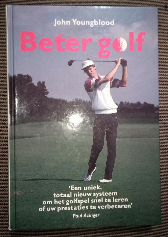 Beter golf - John Youngblood |