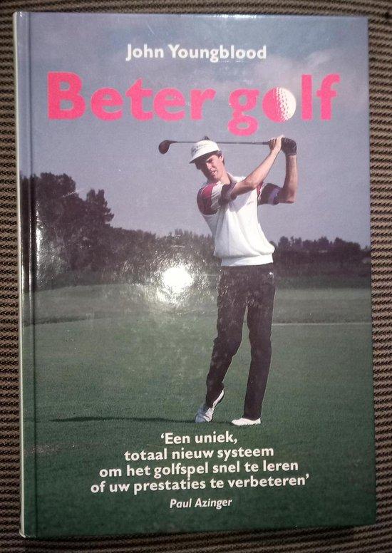 Beter golf - John Youngblood  