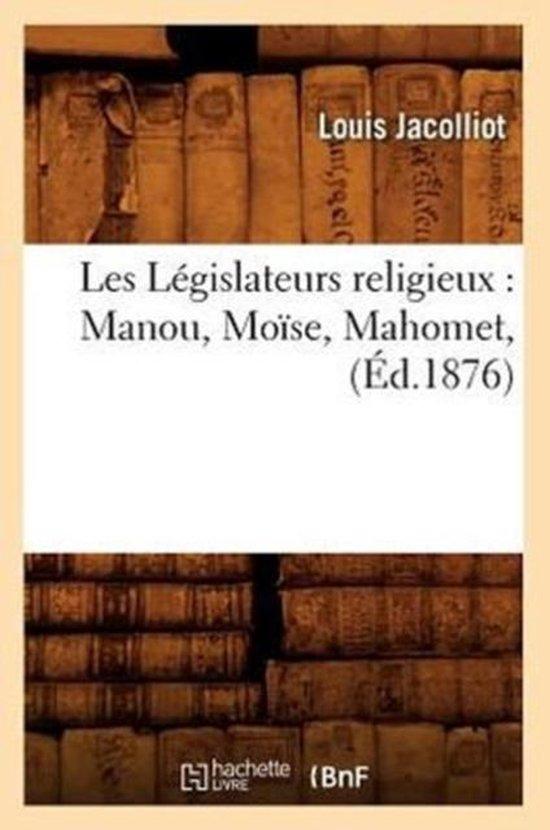 Les L�gislateurs Religieux