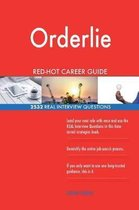 Orderlie Red-Hot Career Guide; 2532 Real Interview Questions