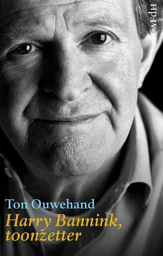Harry Bannink, toonzetter - Ton Ouwehand |