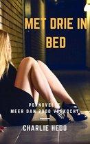 Humoristische en hilarische erotische verhalen - Met Drie in Bed