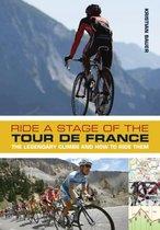 Ride a Stage of the Tour de France