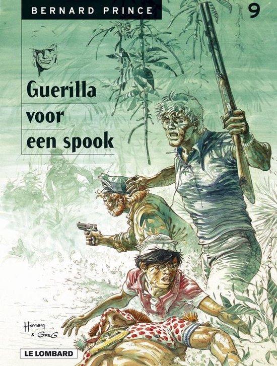 Bernard prince 09. guerrilla vooreen spook - HERMANN. Huppen, |