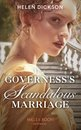The Governess's Scandalous Marriage (Mills & Boon Historical)