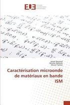 Caract risation Microonde de Mat riaux En Bande Ism