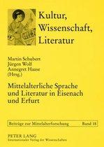 Mittelalterliche Sprache Und Literatur in Eisenach Und Erfurt