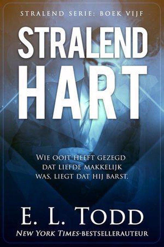 Stralend 5 - Stralend hart - E. L. Todd |