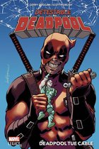 Détestable Deadpool T01