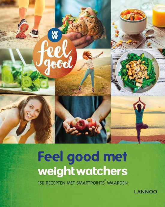 Feel good! - Feel good met Weight Watchers - Hilde Smeesters |