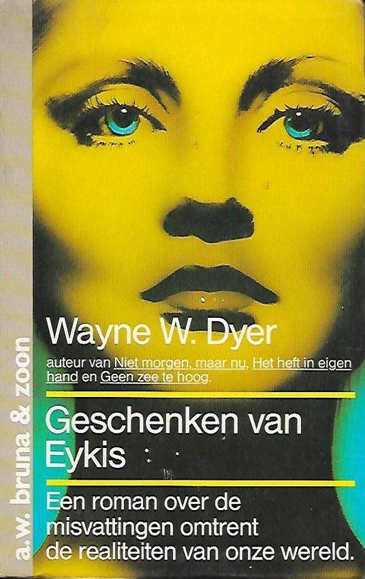 Geschenken van eykis - Wayne W. Dyer pdf epub