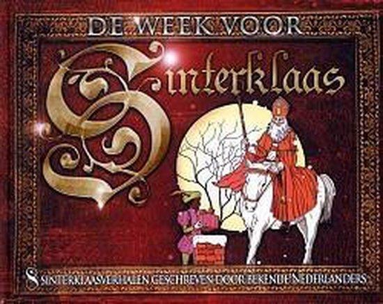De Week Voor Sinterklaas - Aart Staartjes |
