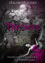 The Seer, Deadly Fairy Tales Book 1