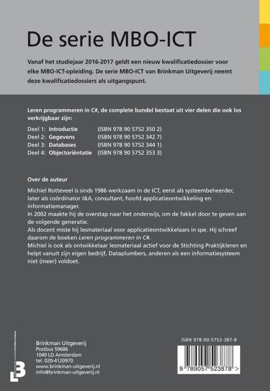 Leren programmeren in C#, complete bundel - Michiel Rotteveel