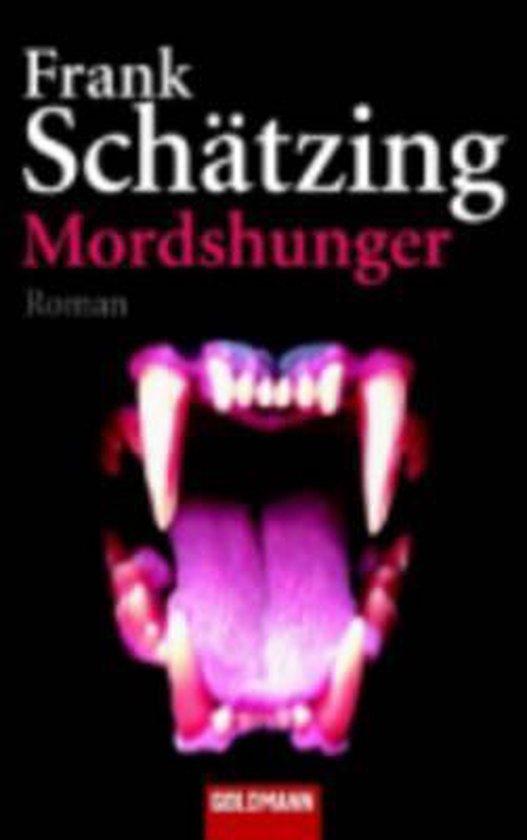 Mordshunger - Frank Schatzing |