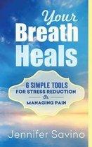 Your Breath Heals