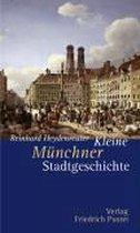 Kleine Münchner Stadtgeschichte
