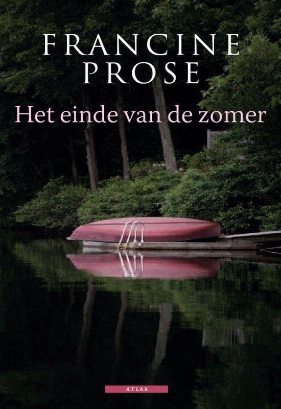 Het einde van de zomer - Francine Prose Prose |